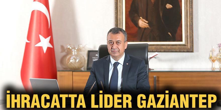 İhracatta lider Gaziantep