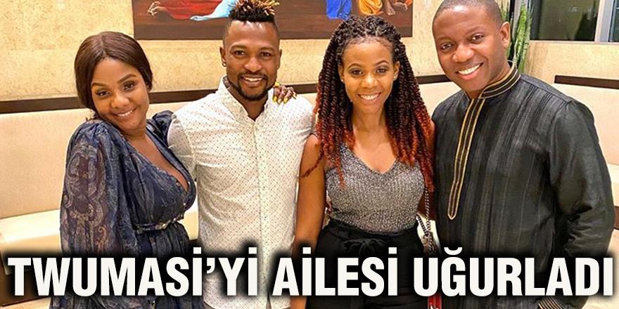 Twumasi'yi ailesi uğurladı