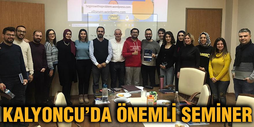 Kalyoncu'da önemli seminer