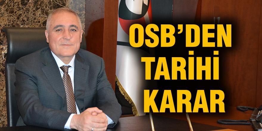 OSB'den tarihi karar
