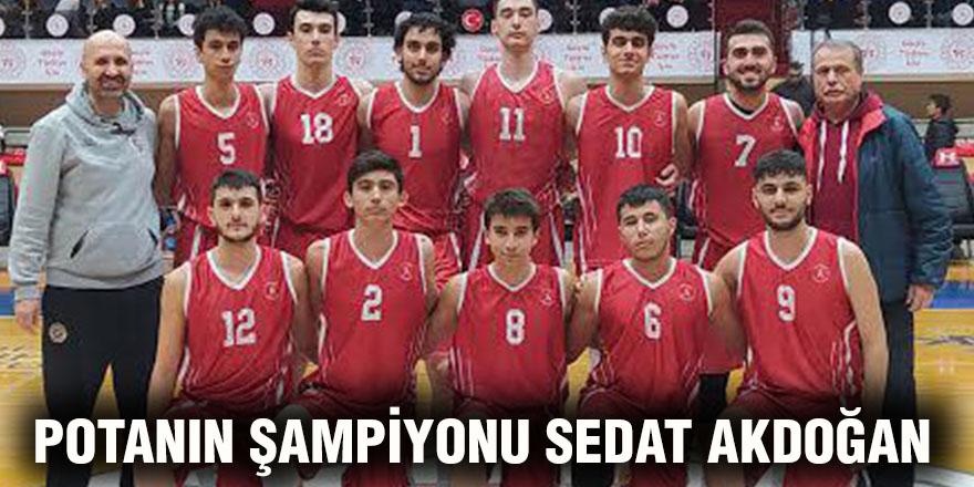 Potanın şampiyonu Sedat Akdoğan