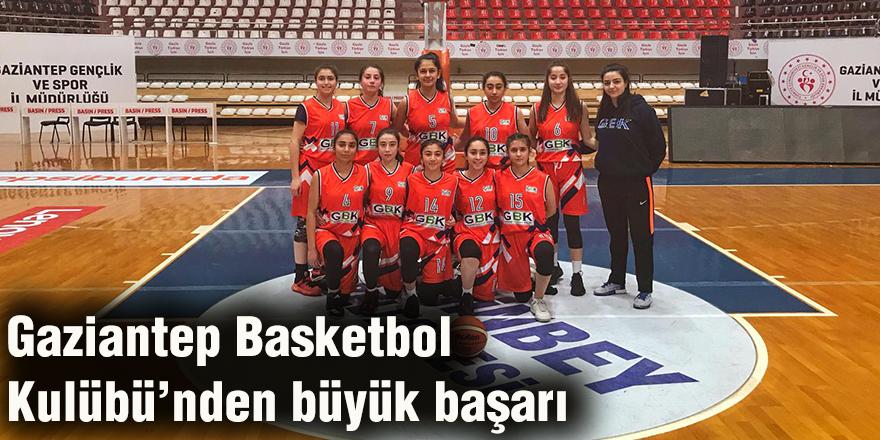 Gaziantep Basketbol Kulübü'nden büyük başarı