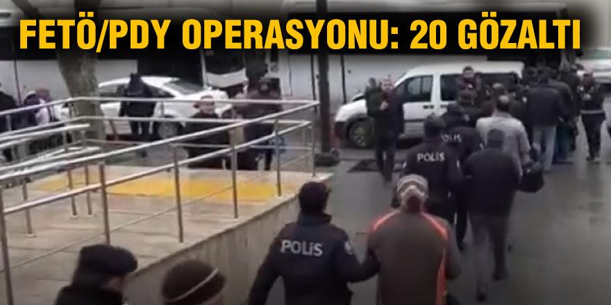 FETÖ/PDY operasyonu: 20 gözaltı