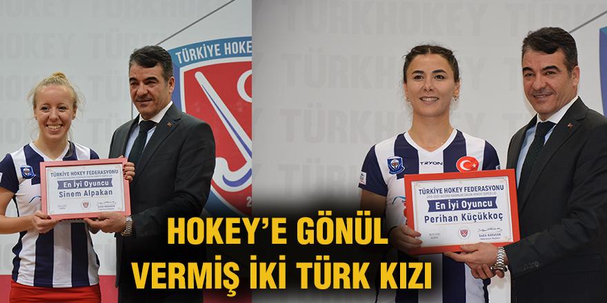 Hokey'e gönül vermiş iki Türk kızı