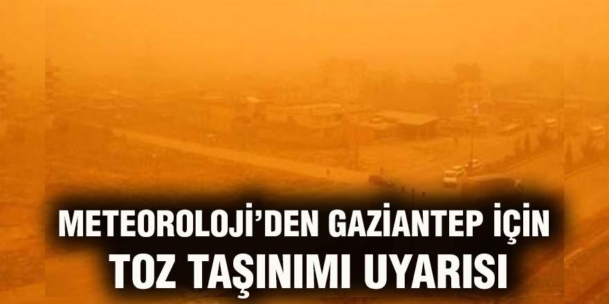 Meteoroloji'den Gaziantep için toz taşınımı uyarısı