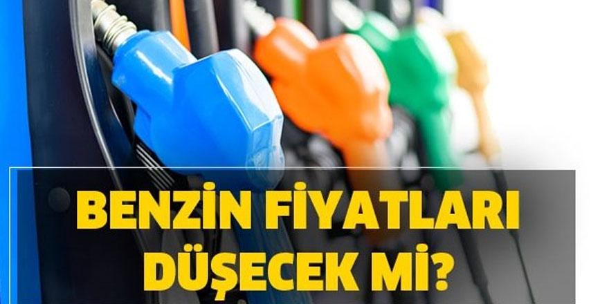 Benzin fiyatları düşecek mi?