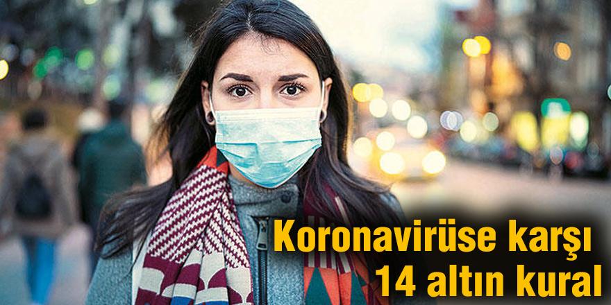 Koronavirüse karşı 14 altın kural