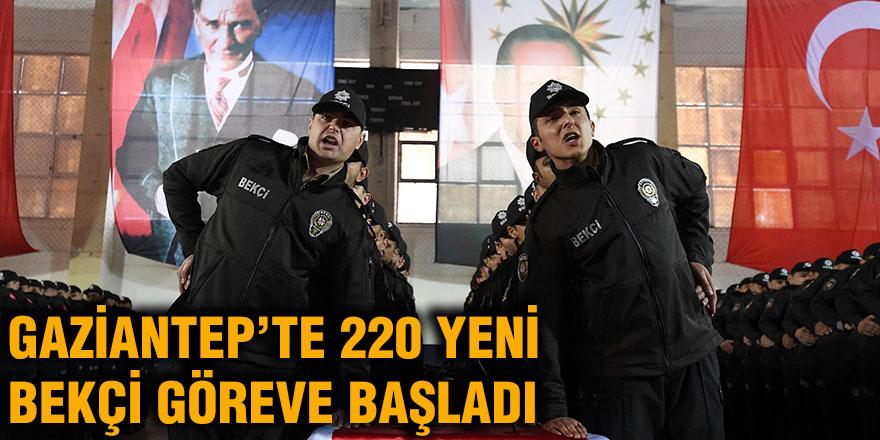 Gaziantep'te 220 yeni bekçi göreve başladı