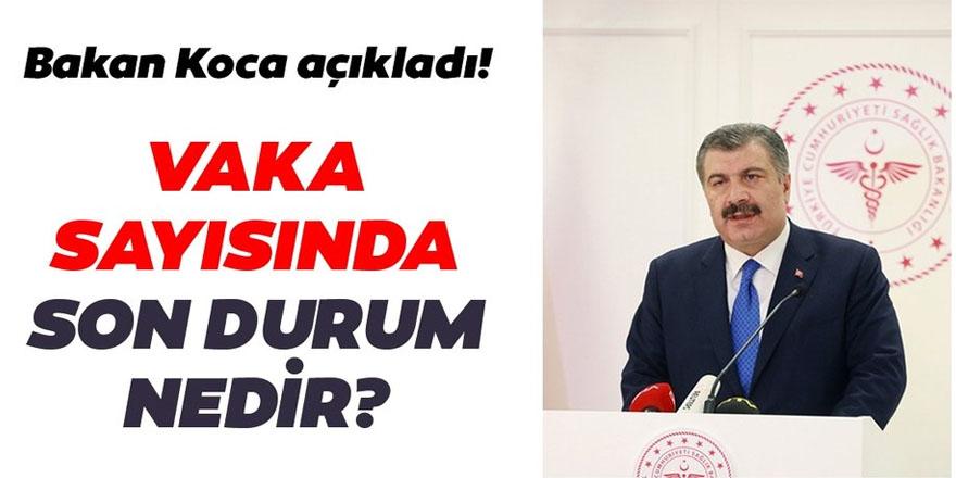 Sağlık Bakanı Fahrettin Koca yeni verileri açıkladı!