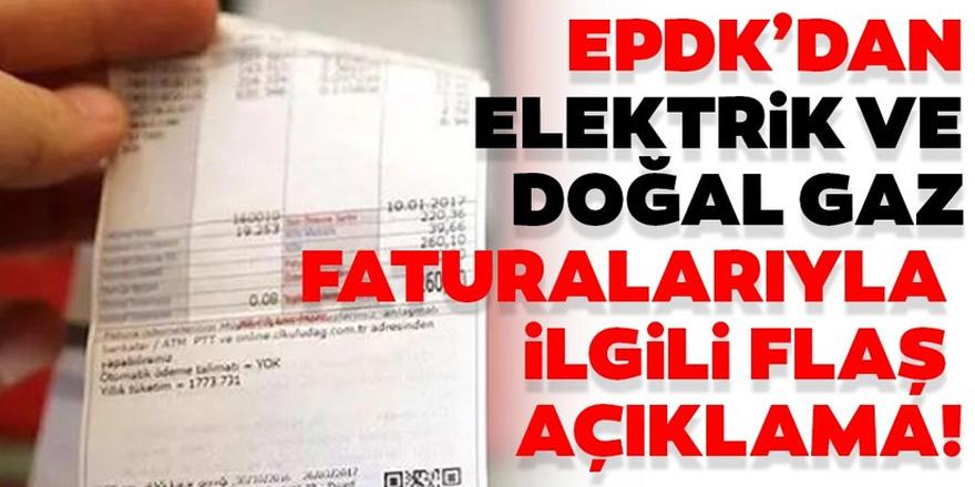 EPDK'dan elektrik ve doğal gaz faturası açıklaması
