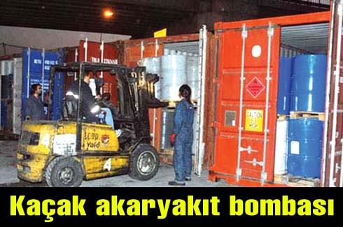 Kaçak akaryakıt bombası