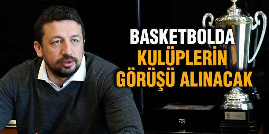 Basketbolda kulüplerin görüşü alınacak