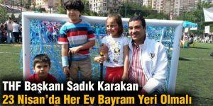 THF Başkanı Sadık Karakan