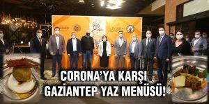 CORONA'YA KARŞI GAZİANTEP YAZ MENÜSÜ!
