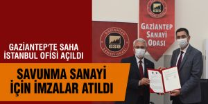 GAZİANTEP'TE SAHA İSTANBUL OFİSİ AÇILDI
