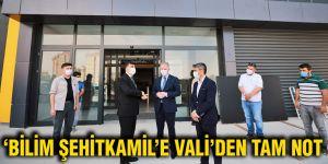 'Bilim Şehitkamil'e Vali'den tam not