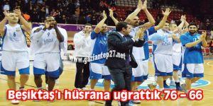 Potada Beşiktaş'ı hüsrana uğrattık