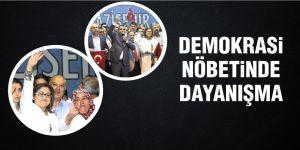 Demokrasi nöbetinde dayanışma