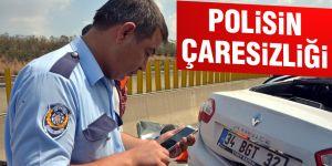 Polisin çaresizliği