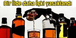 Bir ilde daha alkol yasaklandı