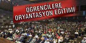 ÖĞRENCİLERE ORYANTASYON EĞİTİMİ