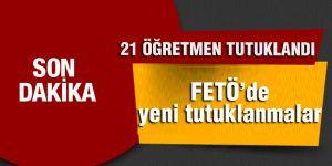 FETÖ'de yeni tutuklanmalar