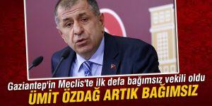 Gaziantep'in Meclis'te ilk defa bağımsız vekili oldu