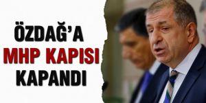 Özdağ'a MHP kapısı kapandı