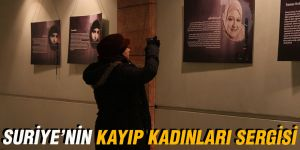 SURİYE'NİN KAYIP KADINLARI SERGİSİ