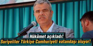 Hükümet açıkladı!  Suriyeliler Türkiye Cumhuriyeti vatandaşı oluyor!