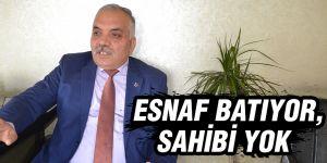 ESNAF BATIYOR, SAHİBİ YOK