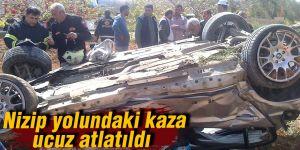 Nizip yolundaki kaza ucuz atlatıldı