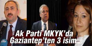 Ak Parti MKYK'da Gaziantep'ten 3 isim