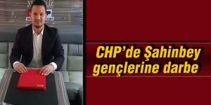 CHP'de Şahinbey gençlerine darbe