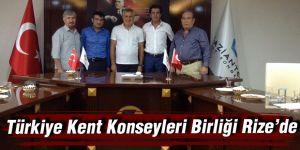 Türkiye Kent Konseyleri Birliği Rize'de