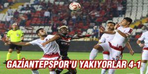 GAZİANTEPSPOR'U YAKIYORLAR 4-1