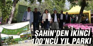 Şahin'den ikinci 100'ncü yıl parkı