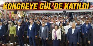 Kongreye Gül'de katıldı