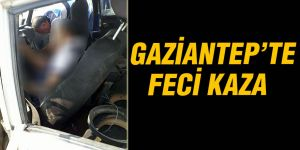 Gaziantep'te kaza: 2 ölü, 2 yaralı