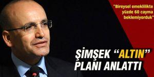 Mehmet Şimşek'ten önemli açıklamalar