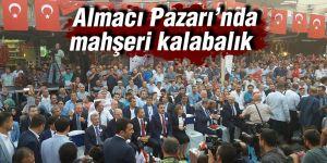 Almacı Pazarı'nda mahşeri kalabalık