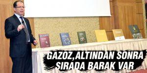 Gazoz, Altından sonra sırada Barak var