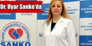 Dr. Uyar Sanko'da