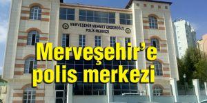 Merveşehir'e polis merkezi