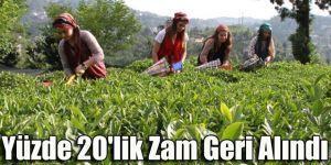 Çay fiyatlarına yapılan zam geri alındı