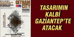 Tasarımın kalbi Gaziantep'te atacak