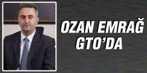 Ozan Emrağ  GTO'da