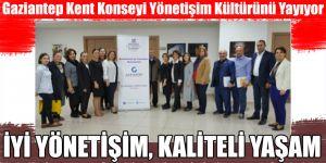 Gaziantep Kent Konseyi Yönetişim Kültürünü Yayıyor