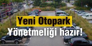 Yeni Otopark Yönetmeliği hazır!