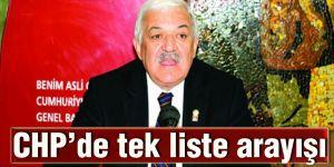 CHP'de tek liste arayışı